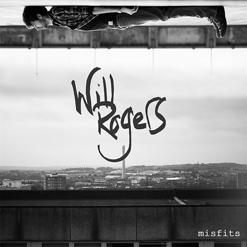 Misfits by Will Rogers