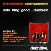 Sofa King Good (Remixes) - Single by John Acquaviva