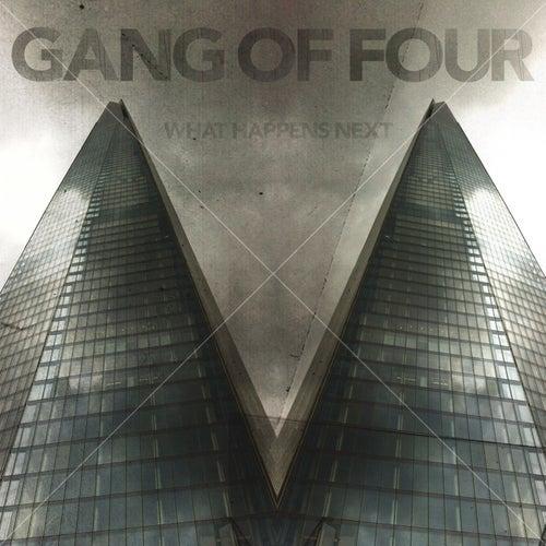 What Happens Next de Gang Of Four