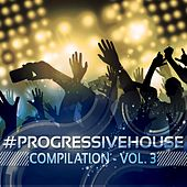 #progressivehouse Compilation, Vol. 3 - EP by Various Artists
