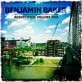 Acoustified, Vol. 2 by Benjamin Baker