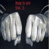 Rap Is Art, Vol. 3 de Various Artists