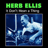 It Don't Mean a Thing von Herb Ellis