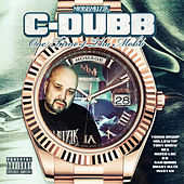 One Time 4 Tha Mobb by C-Dubb