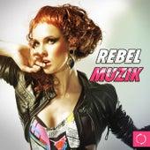 Rebel Muzik de Various Artists