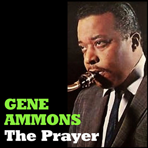 The Prayer by Gene Ammons