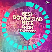 Best Download Hits from Bollywood de Various Artists