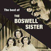 The Best of the Boswell Sisters by Boswell Sisters