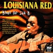 Blues For Ida B by Louisiana Red