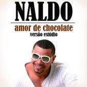 Amor de Chocolate (Versão Estúdio) - Single von Naldo Benny