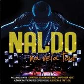 Na Veia Tour (Deluxe Version) by Naldo Benny