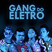 Gang do Eletro von Gang Do Eletro