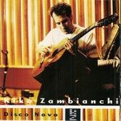 Disco Novo de Kiko Zambianchi