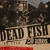 20 Anos - Volume 1 by Dead Fish