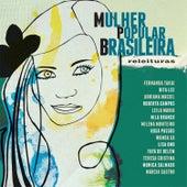 Mulher Popular Brasileira - Releituras de Various Artists