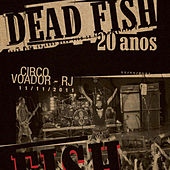 20 Anos - Volume 2 by Dead Fish
