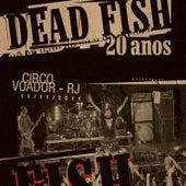20 Anos - Volume 2 de Dead Fish