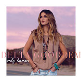 Only Human by Delta Goodrem