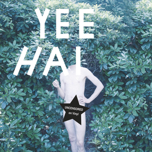 Yeehai by Jack Chosef