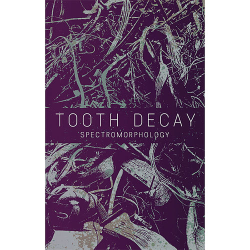 Spectromorphology by Tooth Decay