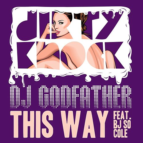This Way by DJ Godfather