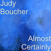 Almost Certainly by Judy Boucher