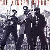 Smoke And Steel by The Kinsey Report