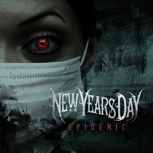 Epidemic by New Years Day