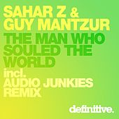 The Man Who Souled The World - Single by Sahar Z