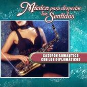 Música para Despertar los Sentidos - Saxofón Romántico Con los Diplomáticos de Various Artists