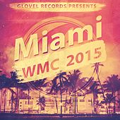 Glovel Records Pres. Miami WMC 2015 de Various Artists