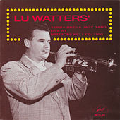 Live at Hambone Kelly's: 1950 by Lu Watters' Yerba Buena Jazz Band