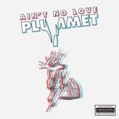 Plummet - EP von Ain't No Love