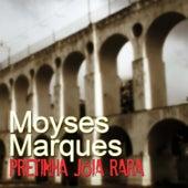 Pretinha, Jóia Rara de Moyseis Marques