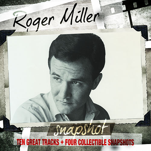 Snapshot: Roger Miller by Roger Miller
