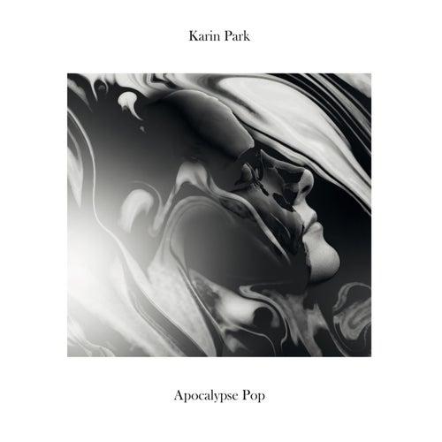 Apocalypse Pop von Karin Park
