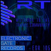 Welcome To The Trance.Community - EP by Rt