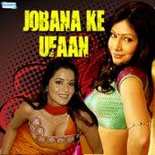 Jobana Ke Ufaan by Various Artists