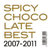 Best 2007-2011 de Spicy Chocolate