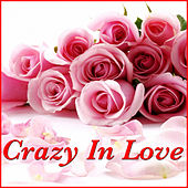Crazy For Love by Various Artists