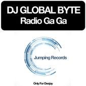 Radio Ga Ga by DJ Global Byte