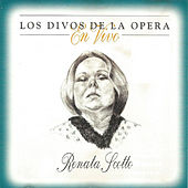 Los Divos De La Opera En Vivo - Renata Scotto von Various Artists