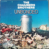 Unbonded de The Chambers Brothers