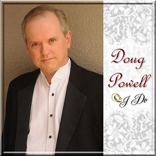 I Do by Doug Powell