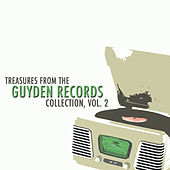 Treasures from the Guyden Records Collection, Vol. 2 by Various Artists