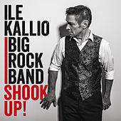 Shook Up! by Ile Kallio Big Rock Band