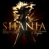 Still The One: Live From Vegas de Shania Twain