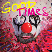 Good Times by Arling & Cameron