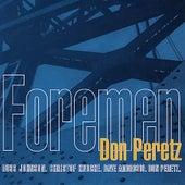 Foremen by Don Peretz