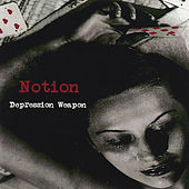 Depression Weapon Ep by Notion